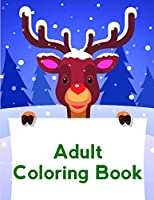 Adult Coloring Book: Coloring pages , Chrismas Coloring Book for adults relaxation to Relief Stress (children humor)