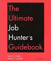 The Ultimate Job Hunter's Guide