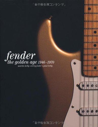 フェンダー大名鑑1946-1970 写真でたどるヴィンテージ・ギターとアート・ワーク (P-Vine Books)