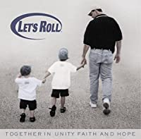 Let's Roll: Together in Unity Faith & Hope