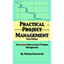 Practical Project Management: Simple Tips You Wish You Knew About Project Management