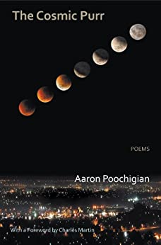 The Cosmic Purr - Poems by [Poochigian, Aaron]