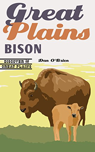 Download Great Plains Bison (Discover the Great Plains) 0803285779