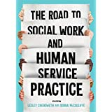The Road to Social Work & Human Service Practice