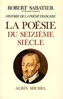 Histoire de La Poesie Francaise - Tome 2 (Critiques, Analyses, Biographies Et Histoire Litteraire)