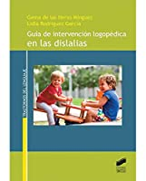 Guía de intervención logopédica en las dislalias