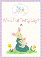 Who's That Pretty Baby?: Book and Frame Gift Set (Little Simon Baby)