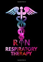 Respiratory Therapy Therapist RN: Registered Nurses Journal | Patient Log Book | Nurse Notebook | Practitioner Journal | Funny Nurse Gift | Nurse Lined Journal | Inspired Nurse Journal | Registered Nurse Practitioner Journal Notebook