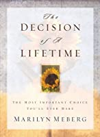 The Decision of a Lifetime