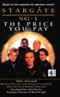 Stargate SG-1: The Price You Pay (Stargate SG-1 S.)