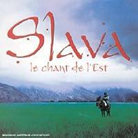 Slava Le Chant De L'est