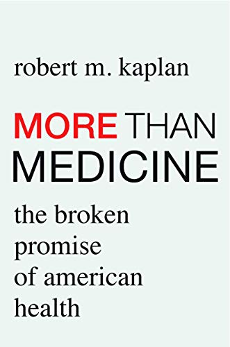 More than Medicine: The Broken Promise of American Health (English Edition)
