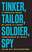 Tinker Tailor Soldier Spy: The Smiley Collection