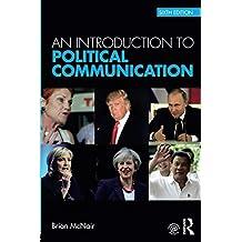 Political Communication Bundle: An Introduction to Political Communication: Volume 1