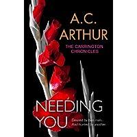 Needing You: Volume 2 (The Carrington Chronicles (An Erotic Thriller))