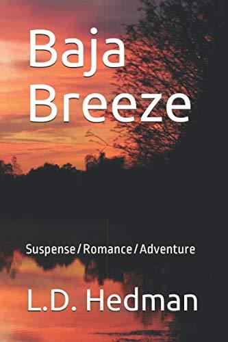 Baja Breeze: Suspense/Romance/Adventure (Federal Agent, B.J. Jenkins)