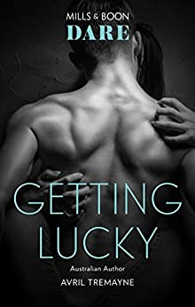 Getting Lucky (Reunions Book 1) by [Tremayne, Avril]