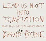 Lead Us Not Into Temptation