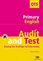 Primary English: Audit and Test (Achieving QTS Series)