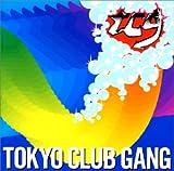 トウキョウ・クラブ・ギャング(CCCD)