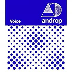 Voice♪androp