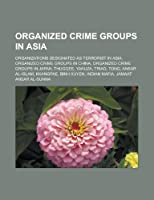 Organized Crime Groups in Asia
