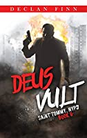 Deus Vult: A Catholic Action Horror Novel (Saint Tommy, NYPD)