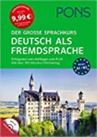 Pons German series: PONS Der grosse Sprachkurs Deutsch als Fremdsprache mit MP3-