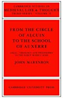 Circle of Alcuin School of Auxerre (Cambridge Studies in Medieval Life and Thought: Third Series)