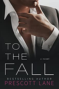 To the Fall by [Lane, Prescott]