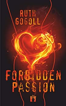 Forbidden Passion by [Gogoll, Ruth]