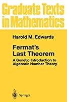 Fermat's Last Theorem: A Genetic Introduction to Algebraic Number Theory (Graduate Texts in Mathematics)