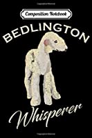 Composition Notebook: Vintage Bedlington Terrier Whisperer Gift Love Dog Pet Funny  Journal/Notebook Blank Lined Ruled 6x9 100 Pages