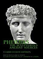 Pheidias: The Sculptures and Ancient Sources (Bulletin of the Institute of Classical Studies Supplements)