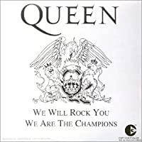 We Will Rock You/We Are the...