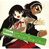 スクールランブル Super Twin Album ~School Tea Cha!~