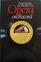 Opera on Record: v. 1