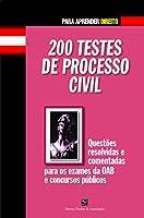200 Testes de Processo Civil