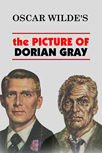 The Picture of Dorian Gray with illustration (English Edition)