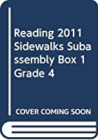 Reading 2011 Sidewalks Subassembly Box 1 Grade 4