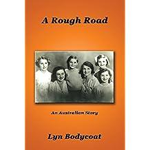 A Rough Road: An Australian Story