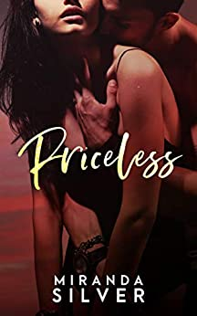 Priceless: A Dark College Romance by [Silver, Miranda]