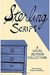 Sterling Script 2019: A Local Author Collection Paperback