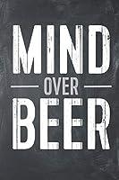Mind Over Beer: Funny Diet Workout Log Gym Fitness Tracker Lined Notebook