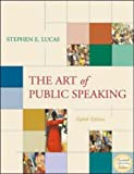 The Art of Public Speaking: With Student Text, OLC with PowerWeb, CD-ROM & Topic Finder