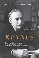 Keynes (MIT Press): Useful Economics for the World Economy (The MIT Press)