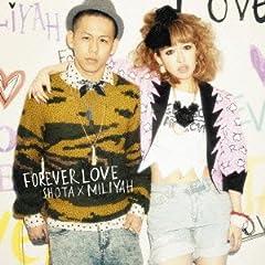 清水翔太×加藤ミリヤ「FOREVER LOVE」のジャケット画像