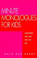Minute Monologues for Kids