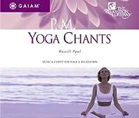 Pm Yoga Chants
