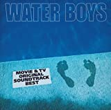 WATER BOYS MOVIE & TV ORIGINAL SOUNDTRACK BEST